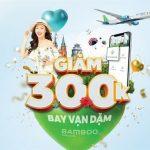 Giảm ngay 300.000 VNĐ khi đặt vé máy bay Bamboo Airways trên ứng dụng VCB-Mobile B@nking