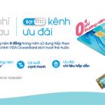 Tắt phí năm sau, Bật kênh ưu đãi dành riêng chủ thẻ Visa đồng hành cùng OceanBank
