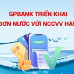 GPBank bổ sung thêm tiện ích thanh toán hóa đơn nước trên GP.IB