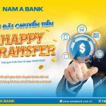 NamA Bank triển khai chương trình Happy Transfer gia tăng lợi ích cho khách hàng tổ chức