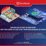 SeABank đưa ứng dụng thanh toán mã VNPAY-QR vào chuỗi siêu thị lớn tại Việt Nam