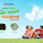 SeABank dành hàng nghìn quà tặng cho khách gửi tiết kiệm
