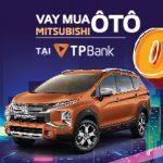 TPBank cho vay mua ô tô lãi 0% tại sự kiện Mitsubishi Xpander Cross 2020