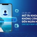 Nhận ngay ưu đãi 100.000 VNĐ khi mở tài khoản trực tuyến Bản Việt không cần đến ngân hàng