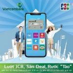 Lướt JCB, săn deal, rước táo dành cho thẻ tín dụng Vietcombank JCB