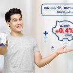 Ưu đãi lãi suất mới dành cho khách hàng gửi tiền online tại BIDV