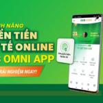 Chuyển tiền quốc tế hoàn toàn online qua OCB OMNI