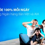 Khỏe 100% mỗi ngày cùng AIA và Ngân hàng Bản Việt