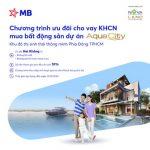 MB ưu đãi cho vay khách hàng cá nhân mua bất động sản dự án Aqua City