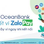 Quà về ngập ví ngay khi kết nối OceanBank - Zalopay