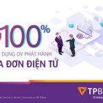 TPBank đồng hành cùng doanh nghiệp chuyển đổi hóa đơn điện tử với nhiều ưu đãi hấp dẫn