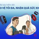 Ưu đãi bảo hiểm AIA Bảo vệ tối đa, nhận quà sức khỏe cùng Viet Capital Bank