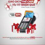 Cùng Agribank giao dịch thẻ chip, tíu tít nhận quà
