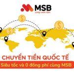 MSB miễn tới 100% phí chuyển tiền quốc tế