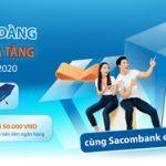Giao dịch dễ dàng, nhận ngàn quà tặng cùng Sacombank