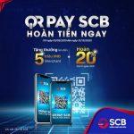 Tận hưởng QR Pay - SCB hoàn tiền ngay dành cho khách hàng