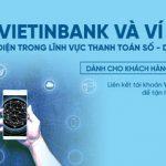 Ưu đãi hấp dẫn dành cho khách hàng VietinBank nhân sự kiện Ví MoMo đạt 20 triệu người dùng