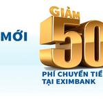 Khách hàng mới, ưu đãi lớn cùng Eximbank