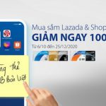 Giảm 100.000 VND khi mua sắm online tại Shopee và Lazada dành cho chủ thẻ tín dụng JCB Bản Việt