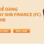 Thanh toán các khoản vay SHB Finance siêu nhanh, siêu tiện trên Ebank SHB