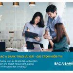 Ưu đãi bảo lãnh dành cho khách hàng doanh nghiệp tại Bac A Bank