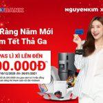 Rộn ràng năm mới - Sắm tết Thả ga - Napas lì xì lên đến 500.000 VNĐ cùng VietBank