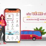 Đón tết thảnh thơi cùng tính năng Đặt vé xe khách trực tuyến trên ứng dụng Agribank E-Mobile Banking