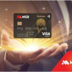 MSB ra mắt Thẻ tín dụng doanh nghiệp với hạn mức đến 4 tỷ