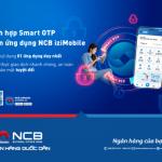 NCB triển khai phương thức xác thực Smart OTP tích hợp trên ứng dụng NCB iziMobile