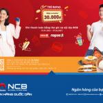 Rộn ràng đón Tết cùng NCB - Chạm thẻ Napas, Nhận ngay e-voucher 30K