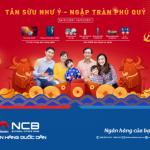 NCB triển khai chương trình Tân Sửu như ý - Ngập tràn phú quý