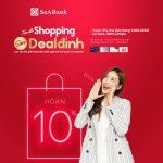 Mua sắm thỏa thích, nhận ngay deal đỉnh với thẻ quốc tế SeABank