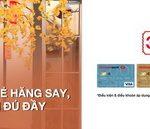 Ưu đãi lên đến 1 triệu đồng khi mở thẻ Tín dụng Techcombank đón Xuân Tân Sửu 2021