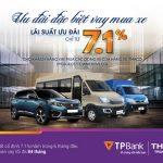 TPBank tài trợ cho khách hàng cá nhân vay mua xe với lãi suất ưu đãi 7.1%/năm
