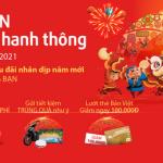 Viet Capital Bank gửi bạn vạn sự hanh thông 2021 tặng bạn nhiều quà tặng và ưu đãi hấp dẫn