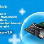 Thẻ quốc tế VISA và MasterCard của VPBank tăng thêm tính bảo mật với công nghệ 3D Secure 2.0