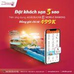 Đặt phòng khách sạn 5 sao giá chỉ từ 499K ngay trên ứng dụng Agribank E-Mobile Banking