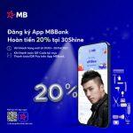 Đăng ký App MBBank - Hoàn tiền 20% tại 30Shine