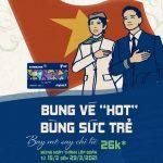 Bung vé hot, bùng sức trẻ - Bay mê say chỉ từ 26K cùng Eximbank