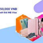 Giảm ngay đến 50,000 VNĐ khi thanh toán tại Lazada với thẻ MB Visa