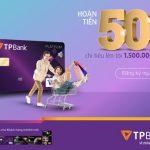 Mở thẻ TPBank đón Tết Tân Sửu 2021 - Nhận Lộc hoàn tiền lên đến 1.500.000 đồng
