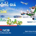 Thanh toán ngay với thẻ ghi nợ nội địa NCB - Nhận ưu đãi đồng giá 36K, Bay thả ga cùng Bamboo Airways