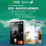 Giao dịch an tâm, Cất cánh đẳng cấp với thẻ tín dụng đồng thương hiệu OCB - Bamboo Airways Mastercard Platinum