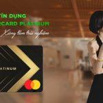 OCB Mastercard Platinum - Ưu đãi đỉnh cao, xứng tầm trải nghiệm