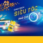 Giao dịch siêu tốc, nhận lộc đầu năm - Mở tài khoản PVcomBank nhận ngay 100.000 đồng
