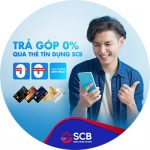 Trả góp ưu đãi lãi suất qua thẻ tín dụng SCB Visa hoặc MasterCard