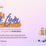 Siêu ưu đãi cuối tuần dành cho chủ thẻ SHB MasterCard khi mua sắm trên Shopee