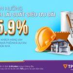 TPBank cho vay mua nhà với lãi suất chỉ từ 5.9% năm