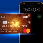 Phát hành nhanh Thẻ thanh toán toàn cầu VIB chỉ sau 5 phút đăng ký