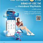 Tài khoản 0 phí - Đăng ký tức thì của VietinBank